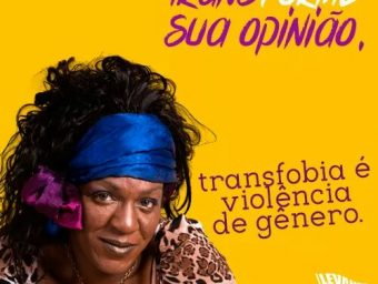TRANSforme sua Opinião! Levante-se pelo fim da Transfobia!