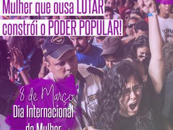 08 de março é dia de se levantar pela vida das mulheres!
