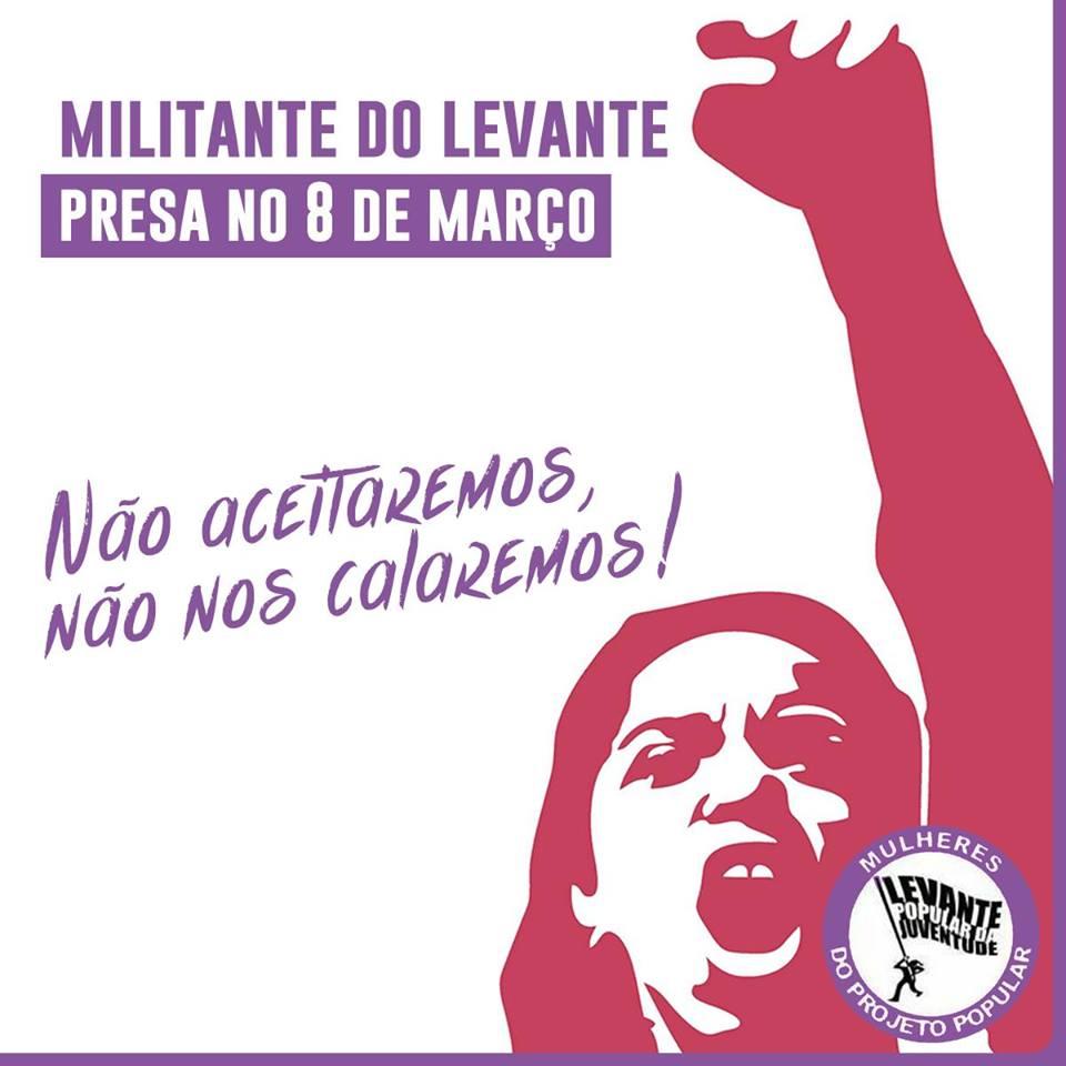 Militante do Levante é presa em RO durante ação do Dia Internacional da Mulher