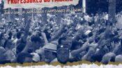 No Paraná, educação é caso de polícia