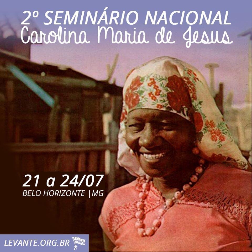 SEMINÁRIO NACIONAL CAROLINA MARIA DE JESUS COMEÇA NESTA QUINTA