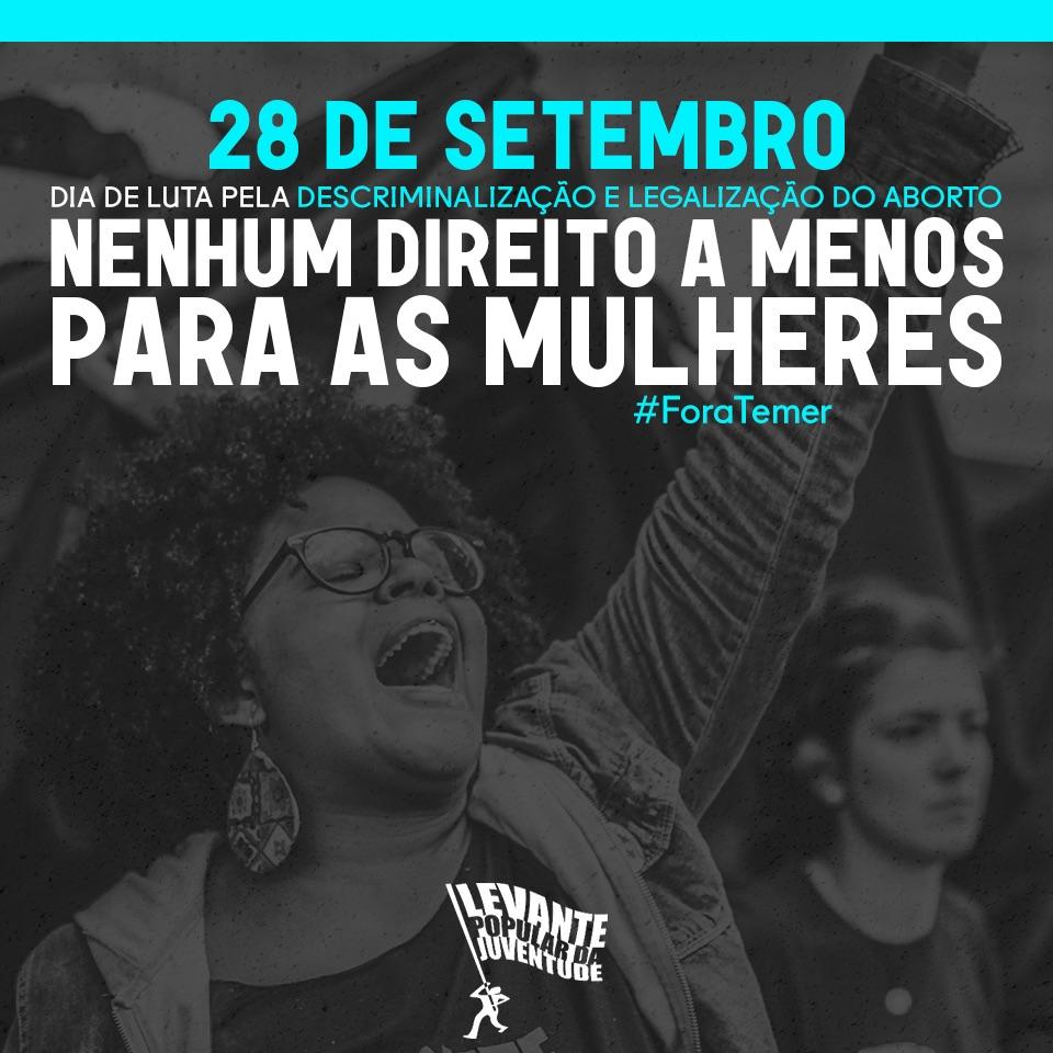 28 de setembro – Dia Latino Americano e Caribenho de luta pela descriminalização e legalização do aborto