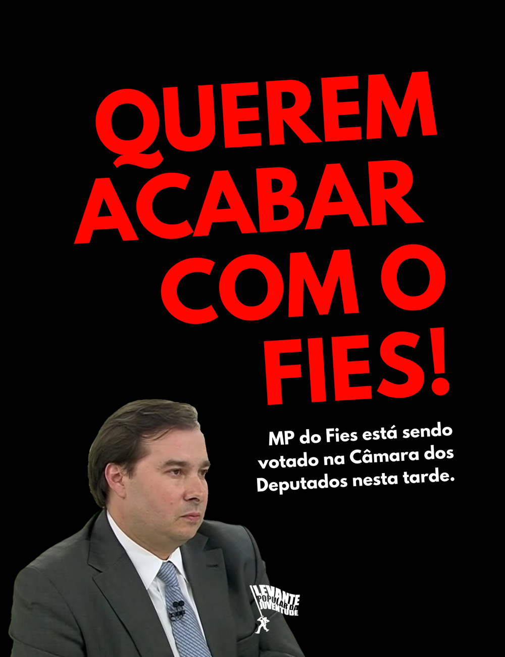 Pelo Direito do povo de permanecer na universidade: Contra o desmonte do FIES!