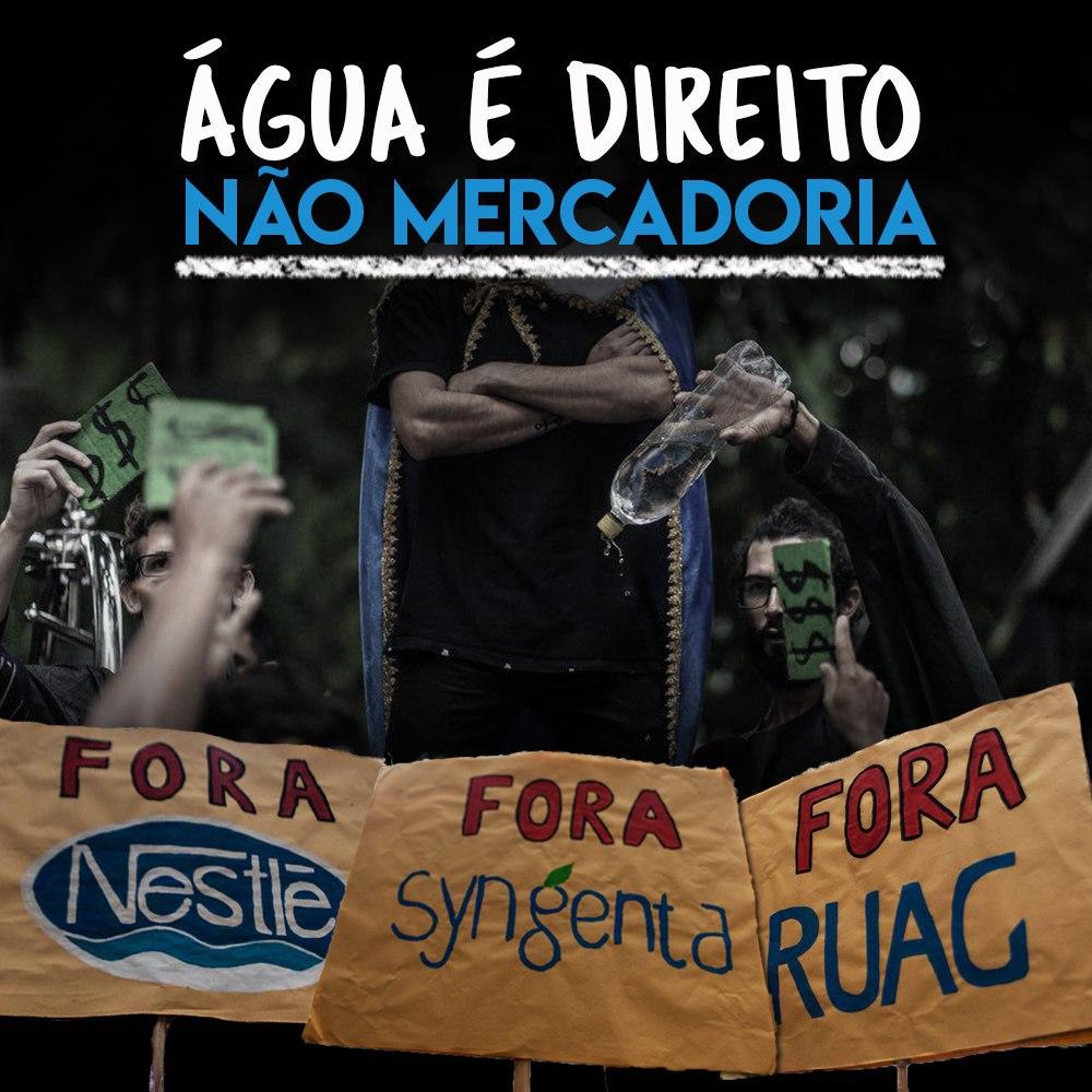 Transnacionais vem ao Brasil para privatizar águas brasileiras, nós denunciamos!