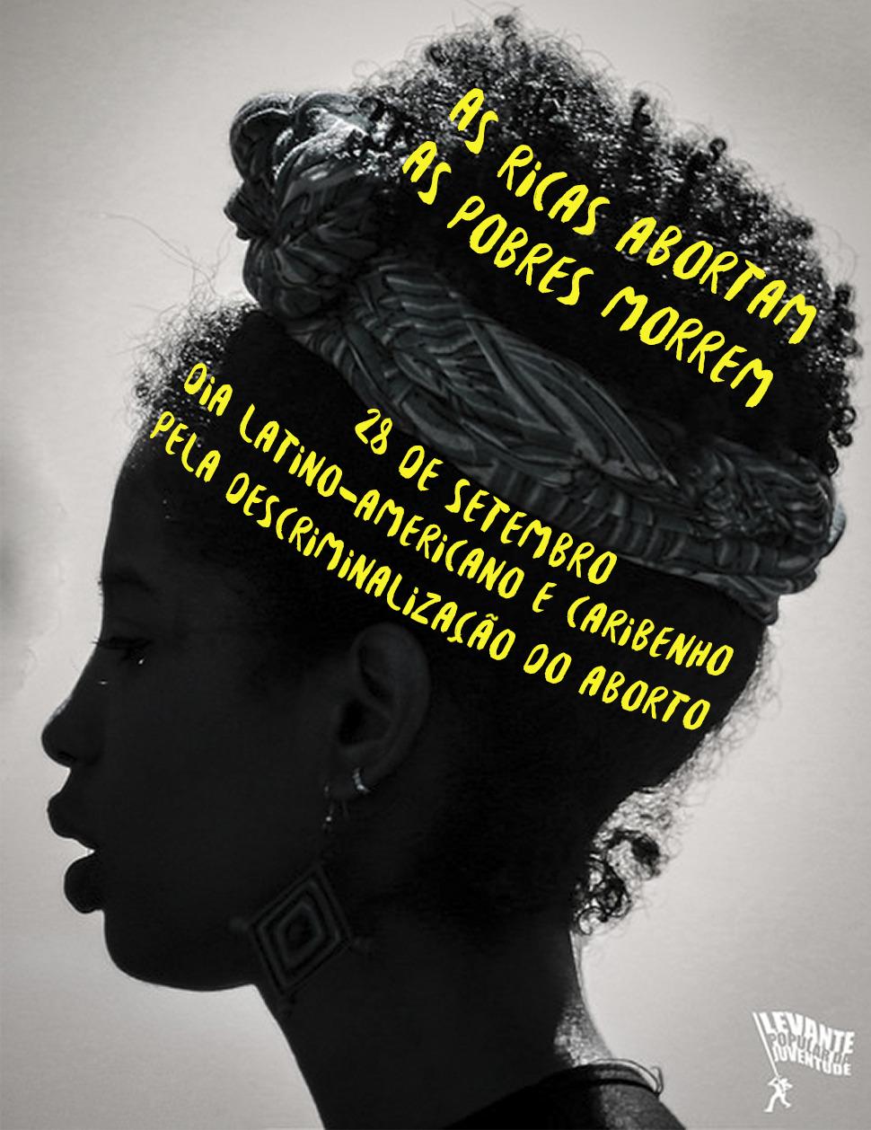 28 de Setembro: Dia Latino-Americano e Caribenho pela Legalização e Descriminalização do Aborto