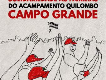 NOTA DE SOLIDARIEDADE AO QUILOMBO CAMPO GRANDE (MST-MG) E DE DENÚNCIA AO GOVERNO CRIMINOSO DE ROMEU ZEMA