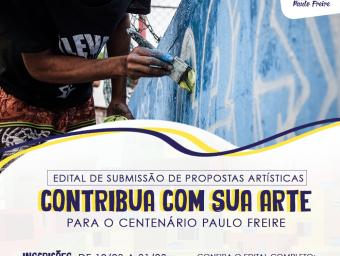 CONTRIBUA COM SUA ARTE PARA O CENTENÁRIO PAULO FREIRE!