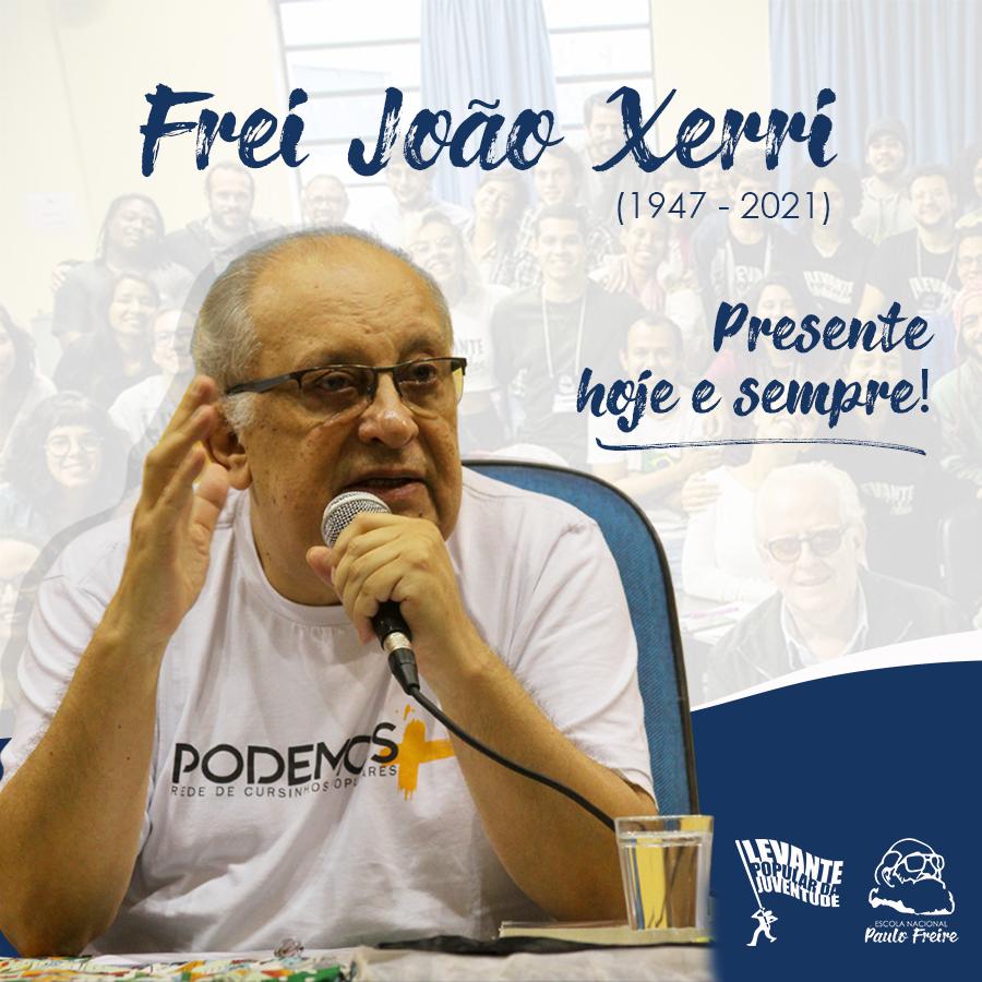 Frei João Xerri presente! | Nota de pesar e solidariedade